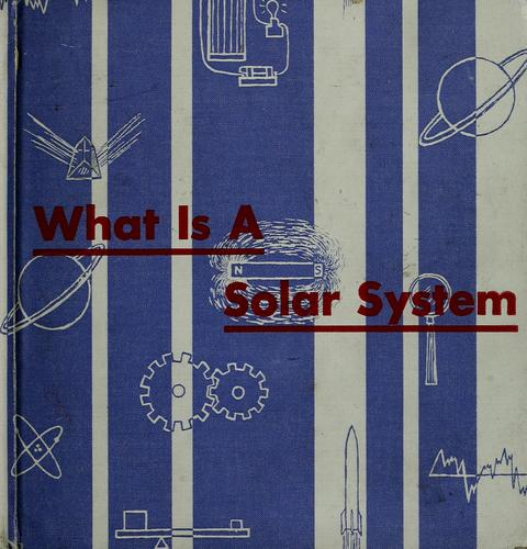 What is a solar system by Theodore W. Munch