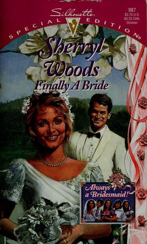 Finally a bride by Sherryl Woods