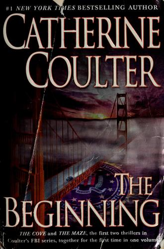 The beginning by Catherine Coulter.