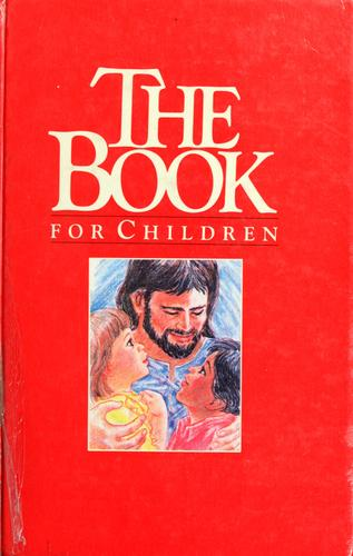 The Book for Children by Kenneth N. Taylor