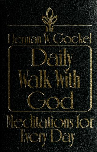 Daily walk with God by Herman William Gockel