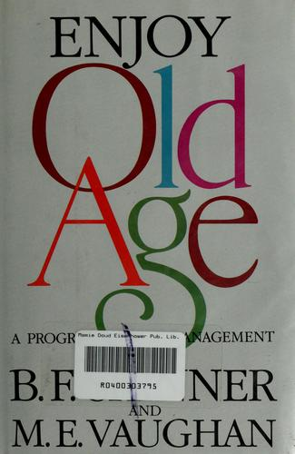 Enjoy old age