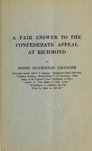 A fair answer to the Confederate appeal at Richmond by Moses M. Granger