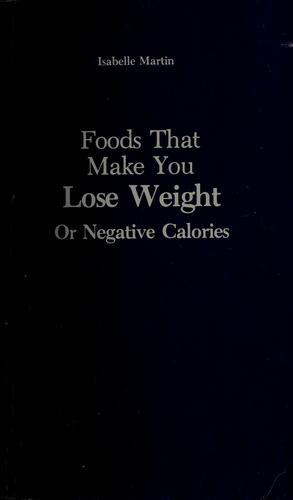 Foods that make you lose weight by Isabelle Martin