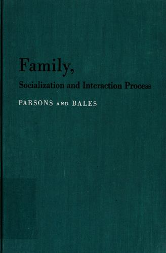 Family, socialization and interaction process