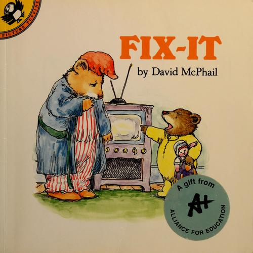 Fix-it by David M. McPhail