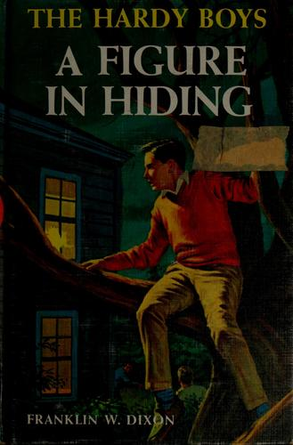 A figure in hiding by Franklin W. Dixon