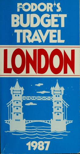 Fodor's budget travel London, 1987 by
