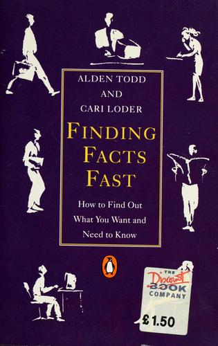 Finding facts fast by Alden Todd