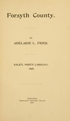 Forsyth County by Adelaide L. Fries