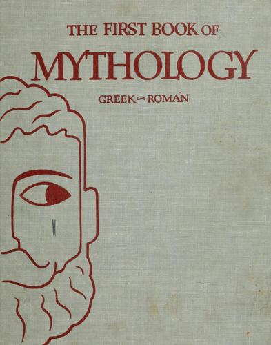 The first book of mythology, Greek-Roman by Kathleen Elgin