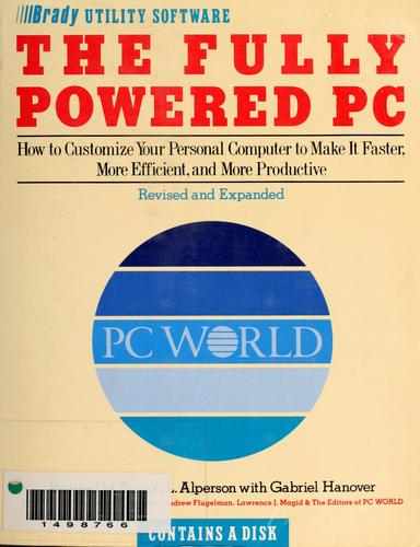The fully powered PC by Burton L. Alperson