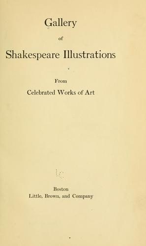 Gallery of Shakespeare illustrations, from celebrated works of art by