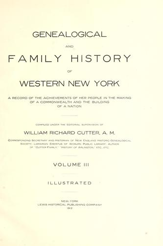 Genealogical and family history of western New York by William Richard Cutter
