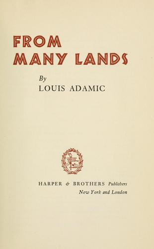 From many lands by Louis Adamic