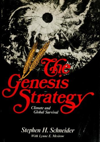 The Genesis strategy by Stephen Henry Schneider