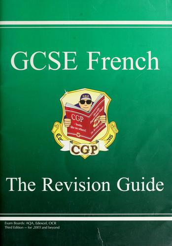 GCSE French by edited by Richard Parsons.