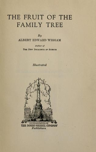 The fruit of the family tree by Albert Edward Wiggam