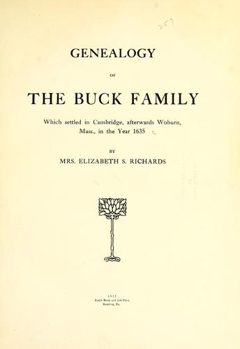 Genealogy of the Buck family by Elizabeth S Richards