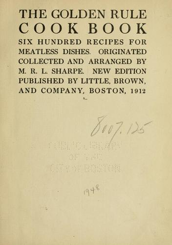 The golden rule cook book by Sharpe, M. R. L.