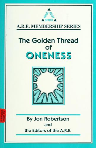 The golden thread of oneness by Jon Robertson