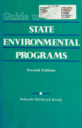 Guide to state environmental programs by Deborah Hitchcock Jessup