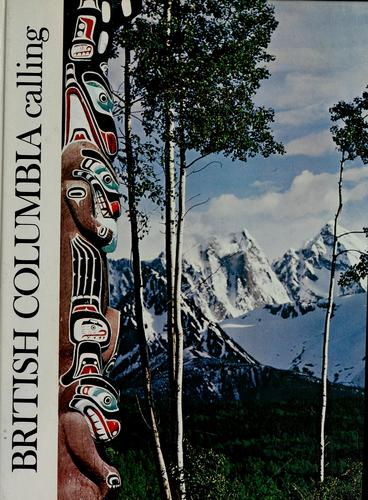 British Columbia calling by Ted Czolowski