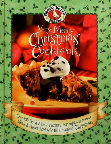 Gooseberry Patch very Merry Christmas cookbook by Kelly Hooper Troiano