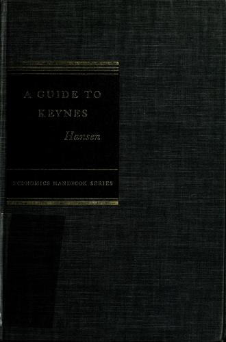 A Guide to Keynes by Alvin H. Hansen