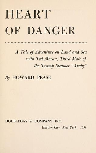 Heart of danger by Pease, Howard