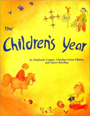 The Children's Year by Stephanie Cooper, Christine Fynes-Clinton, Marjorie Rowling