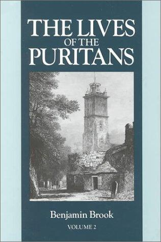 Lives of the Puritans, Vol. 2 by Benjamin Brook