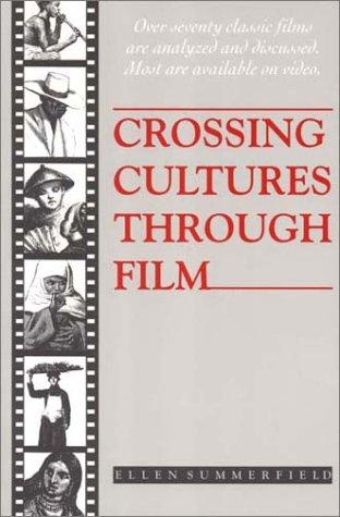 Crossing cultures through film by Summerfield, Ellen