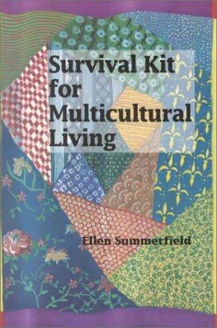 Survival kit for multicultural living by Summerfield, Ellen