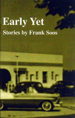 Early Yet by John Charles McNeill