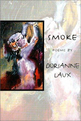 Smoke by Dorianne Laux
