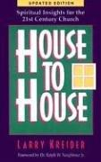 House to House by Larry Kreider