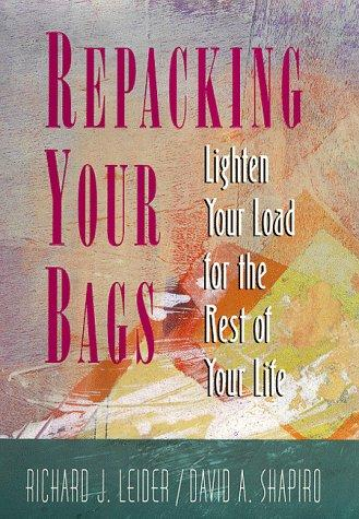 Repacking your bags by Richard Leider