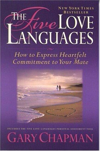 The Five Love Languages by Gary D. Chapman