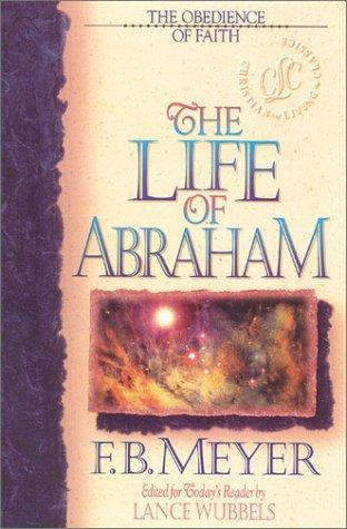 The life of Abraham by Meyer, F. B.