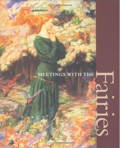Meetings with the fairies by Elizabeth Ratisseau