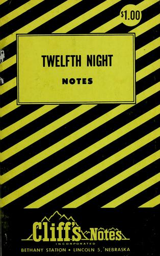 Twelfth night by Clifton K. Hillegass