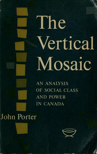 The vertical mosaic by Porter, John A.