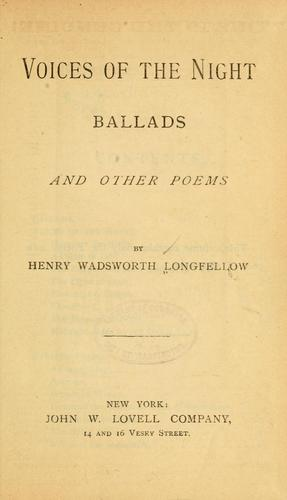 Voices of the night, Ballads and other poems.