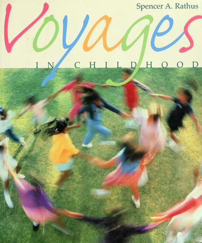 Voyages in childhood by Spencer A. Rathus
