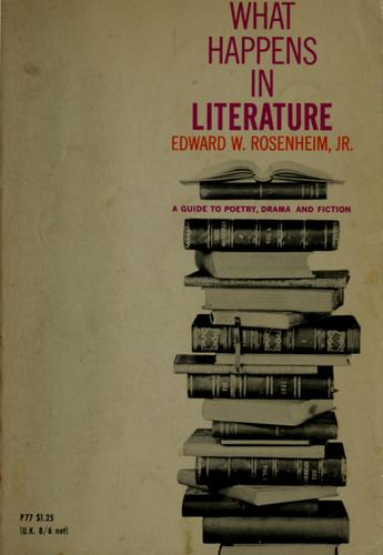 What happens in literature by Edward W. Rosenheim