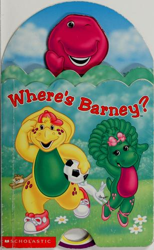 Where's Barney? by Nancy Parent